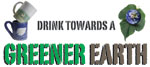 Drink Towards a Greener Earth